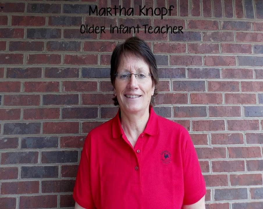 Ms. Martha Knopf , Infant Teacher