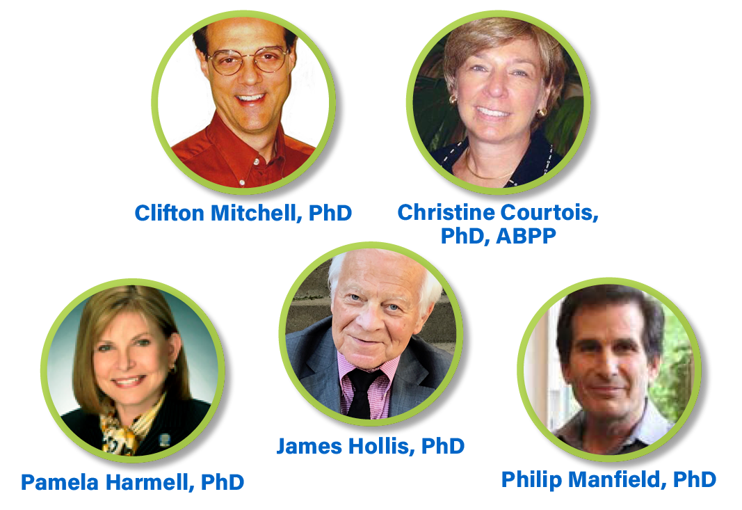 Clifton Mitchell, PhD; Christine Courtois, PhD, ABPP; Pamela Harmell, PhD; James Hollis, PhD; Philip Manfield, PhD