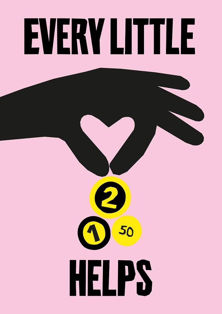 Graphic of a hand dropping coins against a pink background with the slogan 'Every little helps'