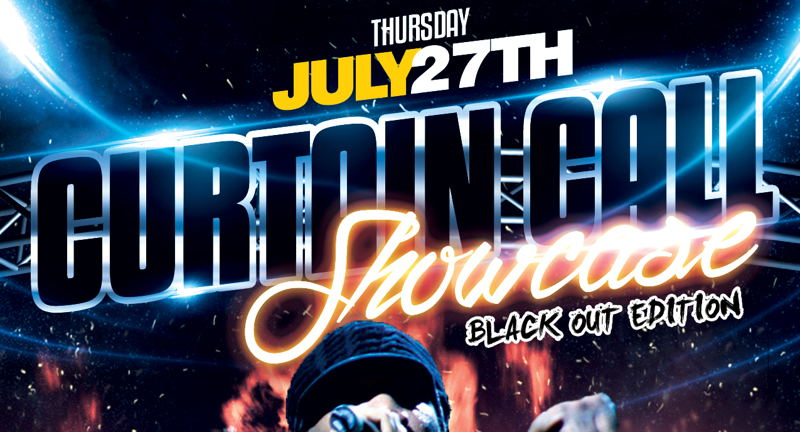 Curtain Call Hip-Hop Showcase: Blackout Edition