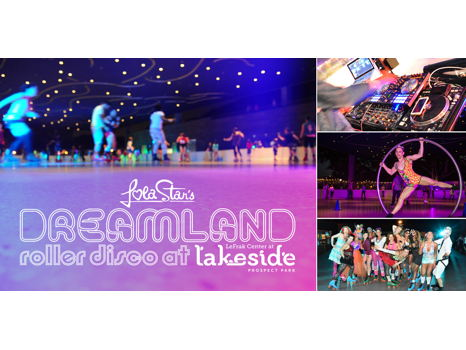 Four Tickets to Lola Star's Dreamland Roller Disco at the Lefrak Center