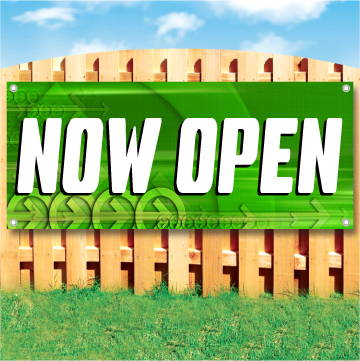 Wood fence displaying a banner saying 'Now Open' in white text on a green background