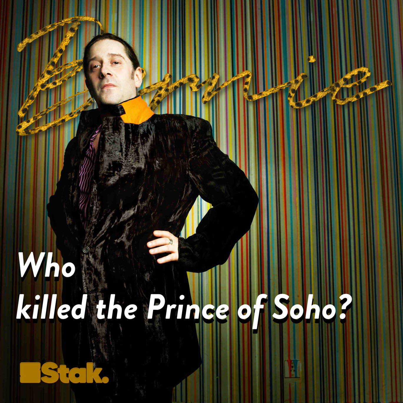 The artwork for the Bernie: Who killed the Prince of Soho? podcast.