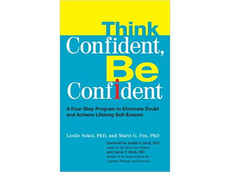 Think Confident, Be Confident: A Signed Collection from Author Dr. Leslie Sokol