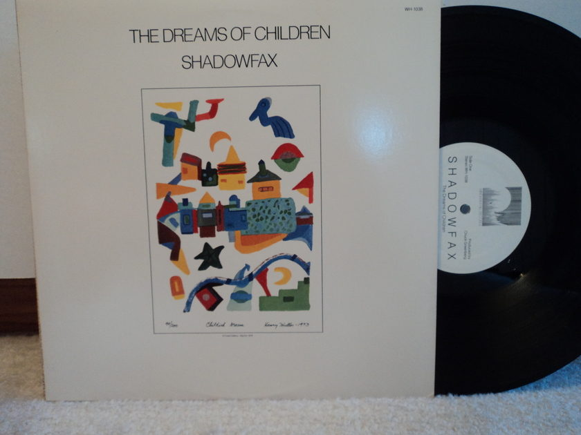 Shadowfax - The Dreams of Children 1984 Windham Hill WH 1038 New Age NM+