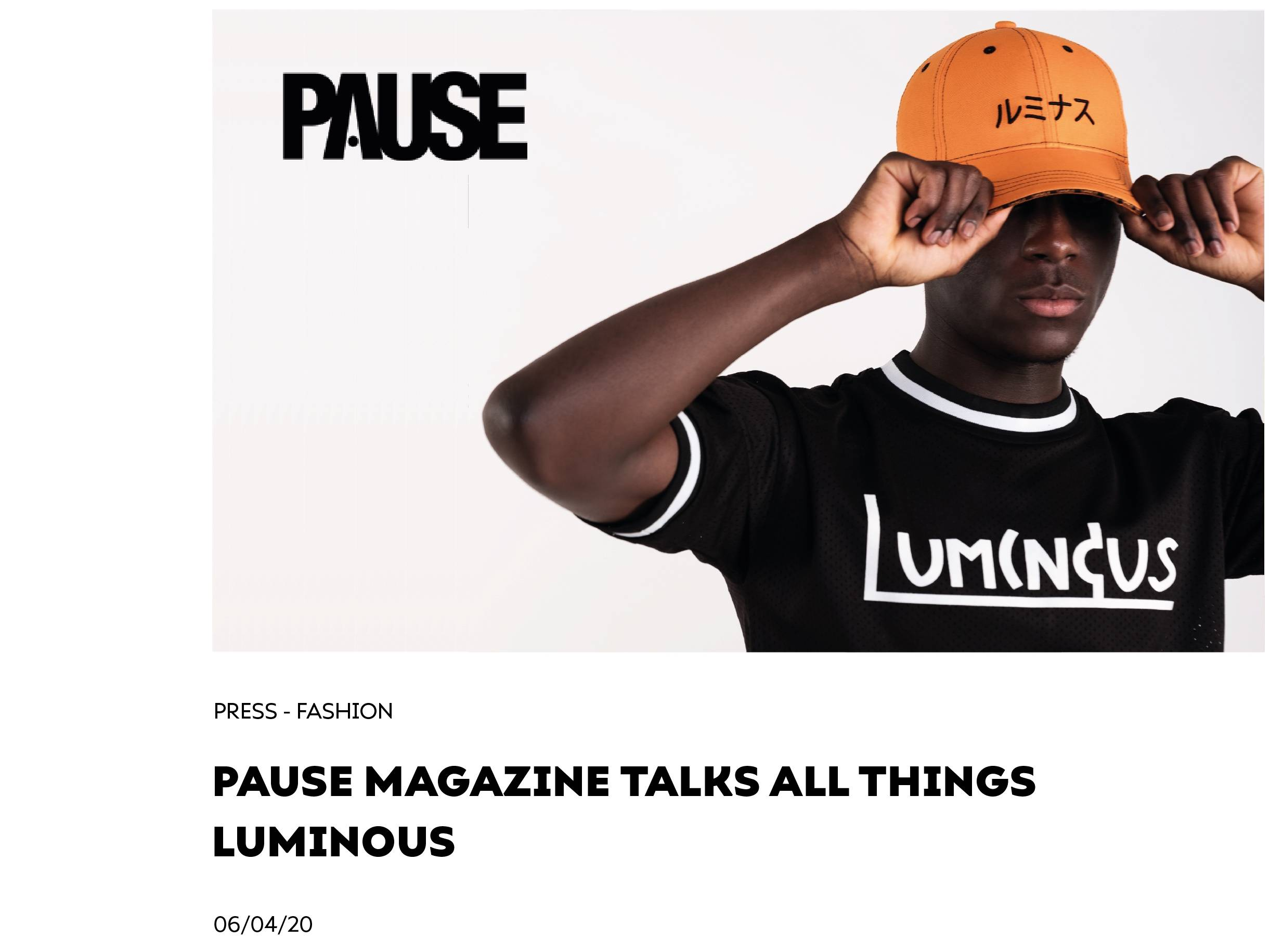 PAUSE Magazine Talks All Things Luminous