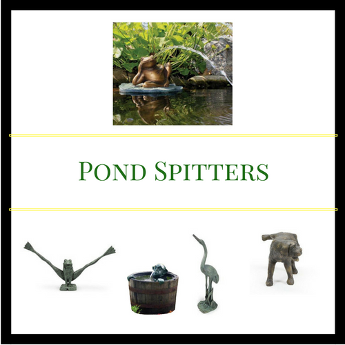 Shop Pond Spitters