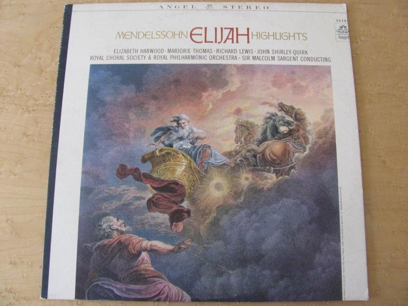 Mendelssohn: Elijah Highlights,  - Angel Records, Sir Malcolm Sargent- cond Royal Choral Society & Royal Philharmonic Orchestra, NM