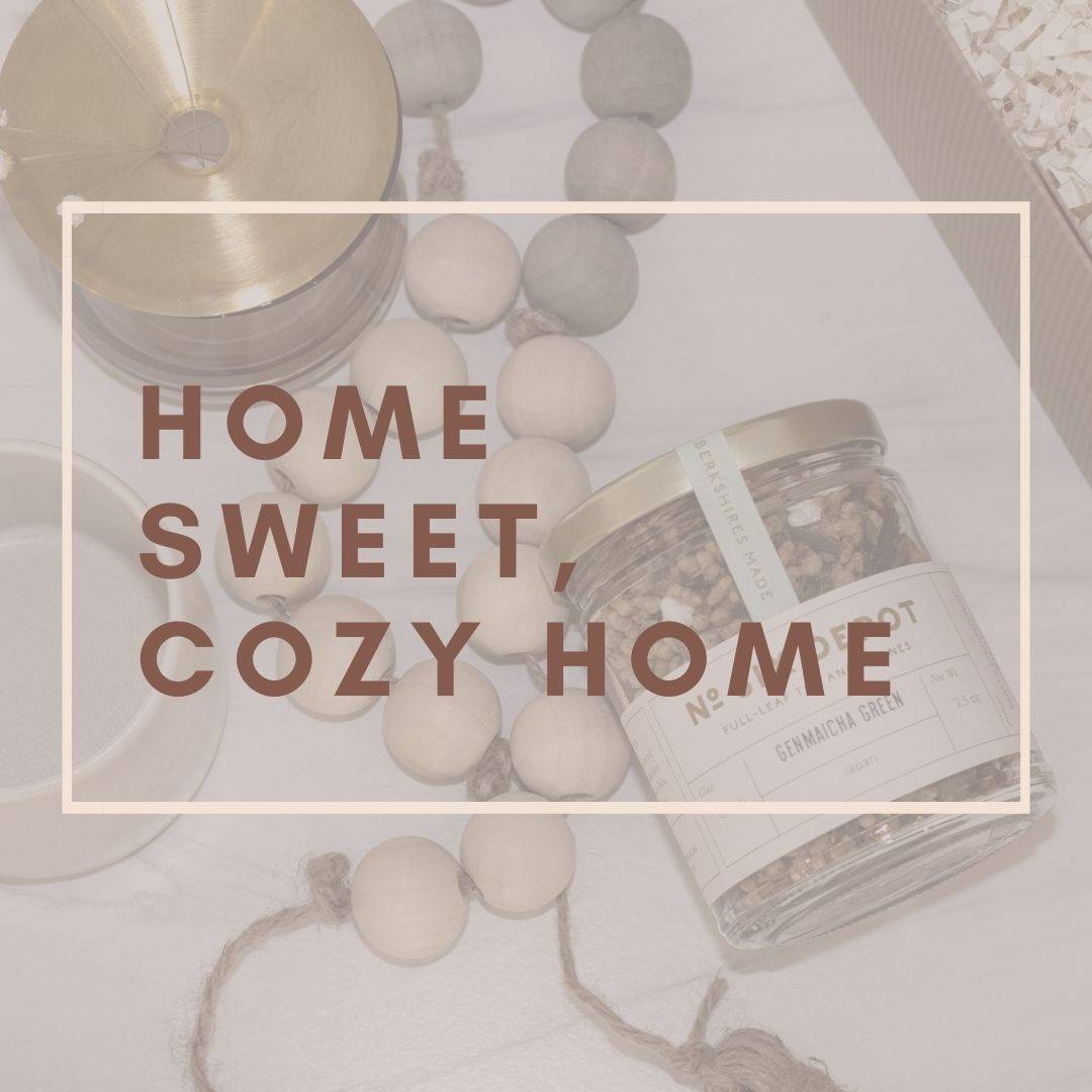 Home Sweet, Cozy Home