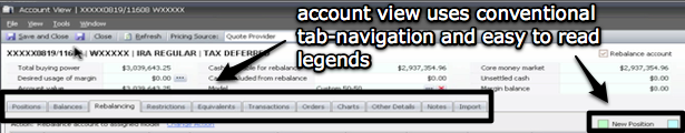 Account view: Conventional navigation, spreadsheet style layouts, intuitive indicators