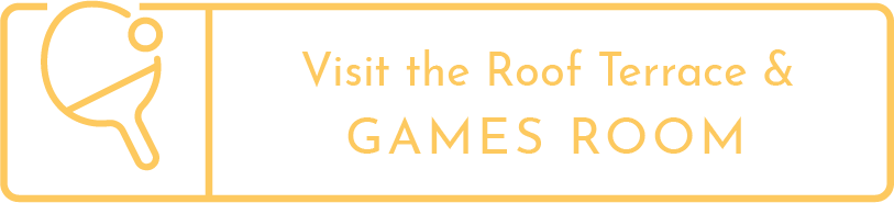 Visit the Roof Terrace and Games Room