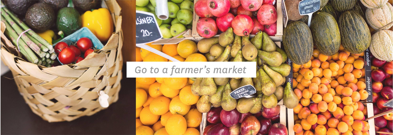 Go to a farmer's market