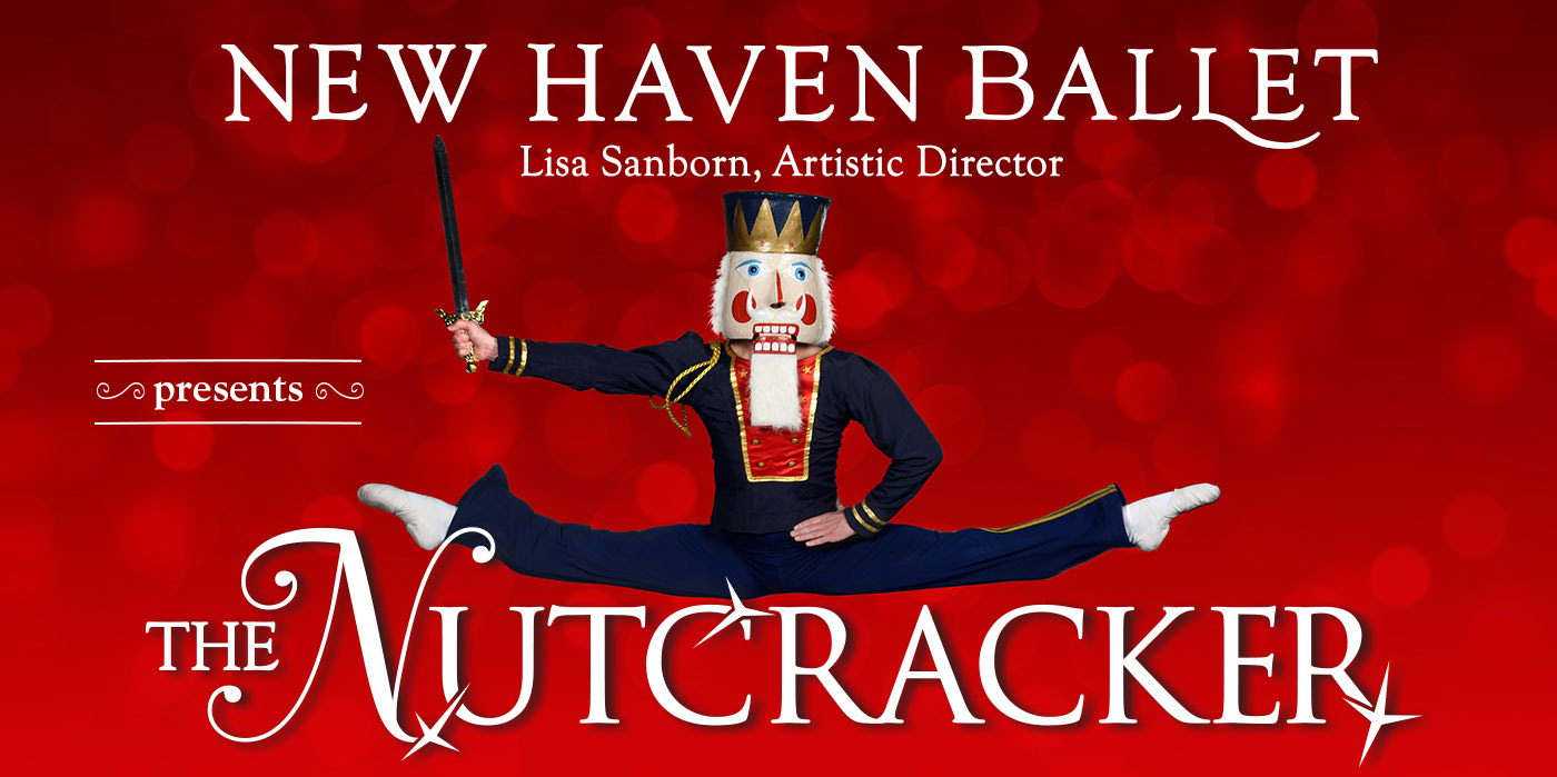New Haven Ballet presents The Nutcracker at the Shubert Theatre