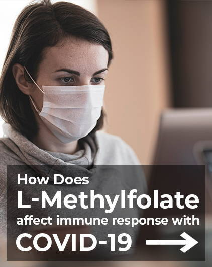 How Does L-Methylfolate Affect Immune Response With COVID-19