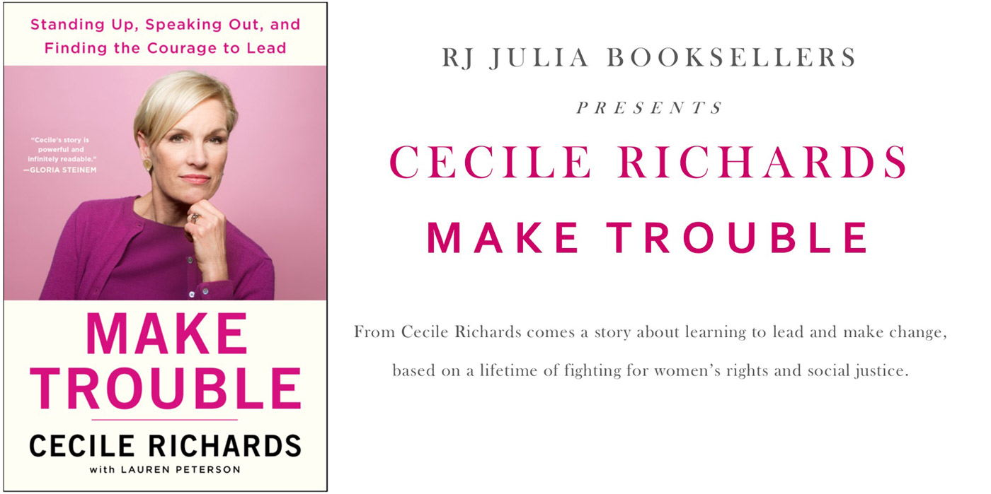 "Cecile Richards ""Make Trouble"" at the Shubert Theatre"