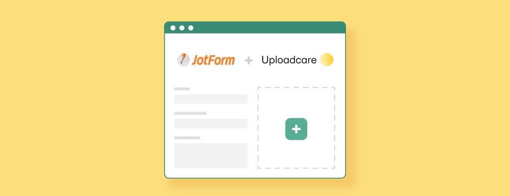 How to Upload Files to JotForm with Uploadcare in Four Easy Steps