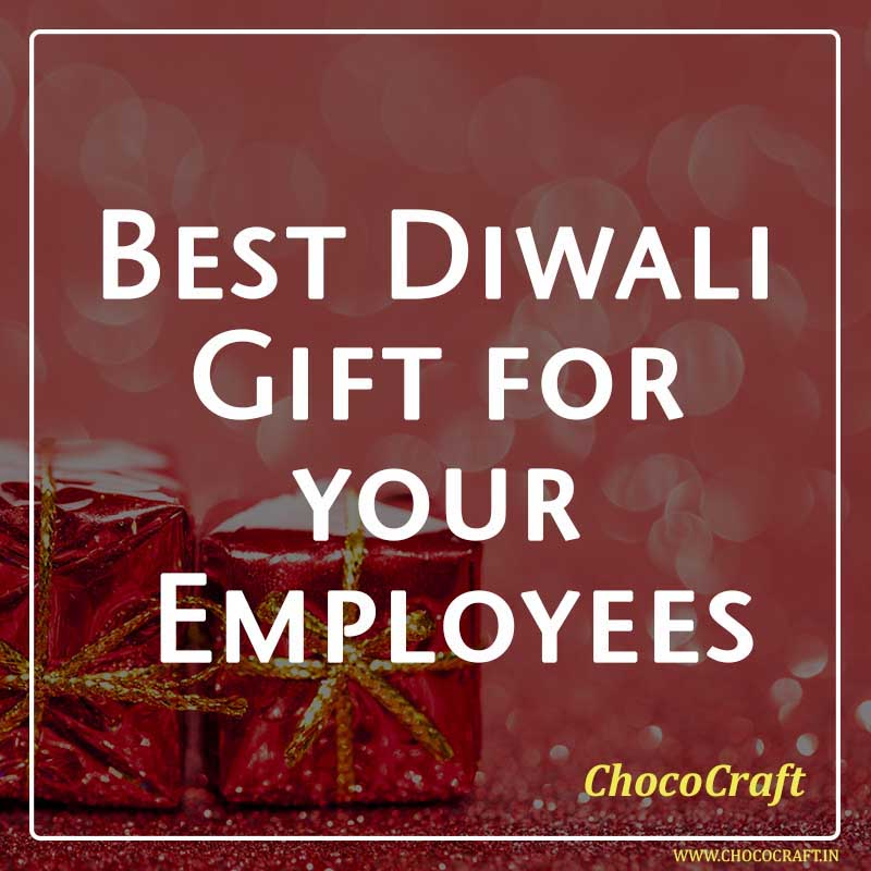 Best Diwali Gift for your Employees