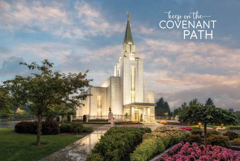 "LDS temple photo by Robert A. Boyd of the Vancouver BC Temple. Text reads: ""Keep on the Covenant Path."""