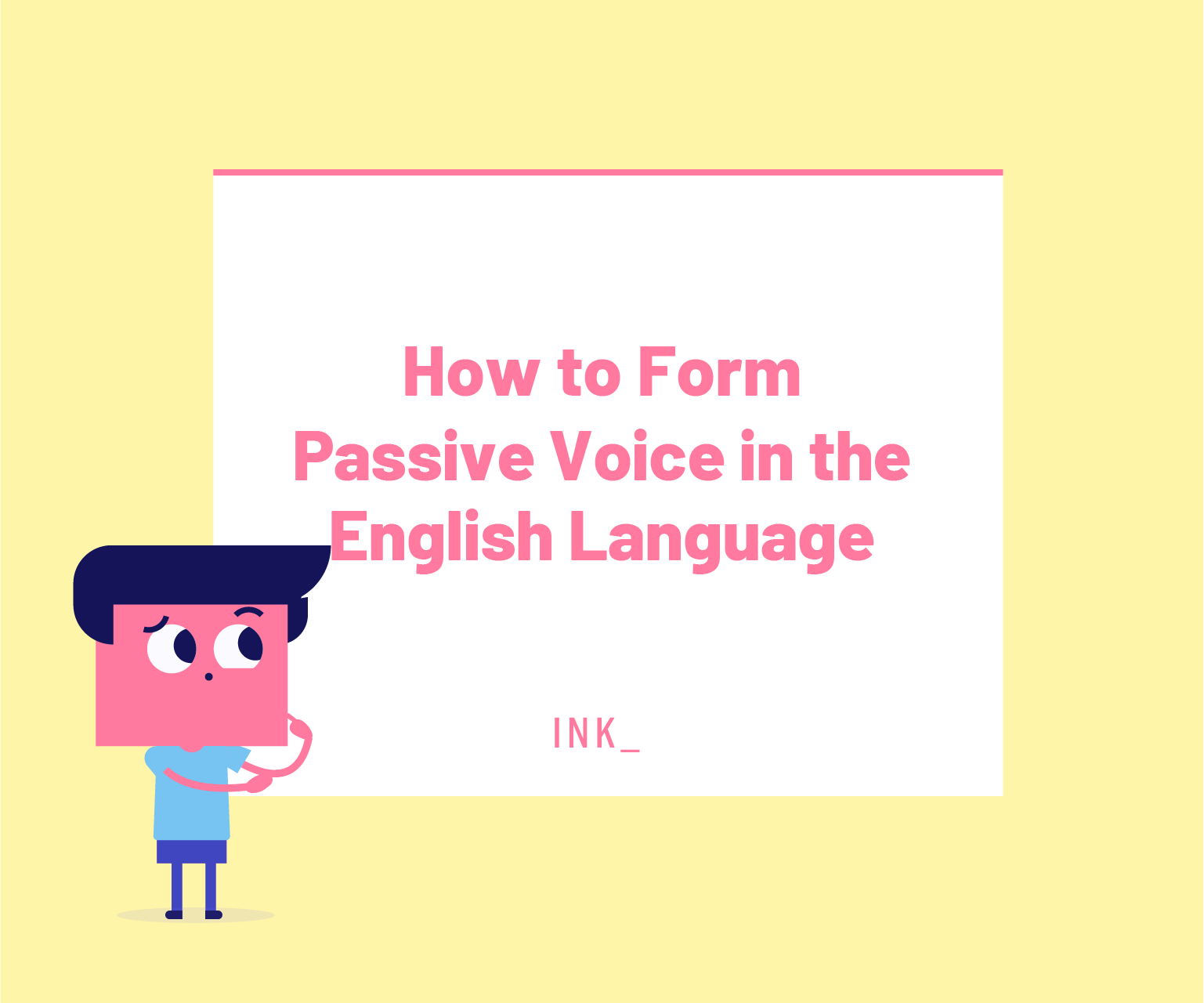 How to form passive voice in the english language