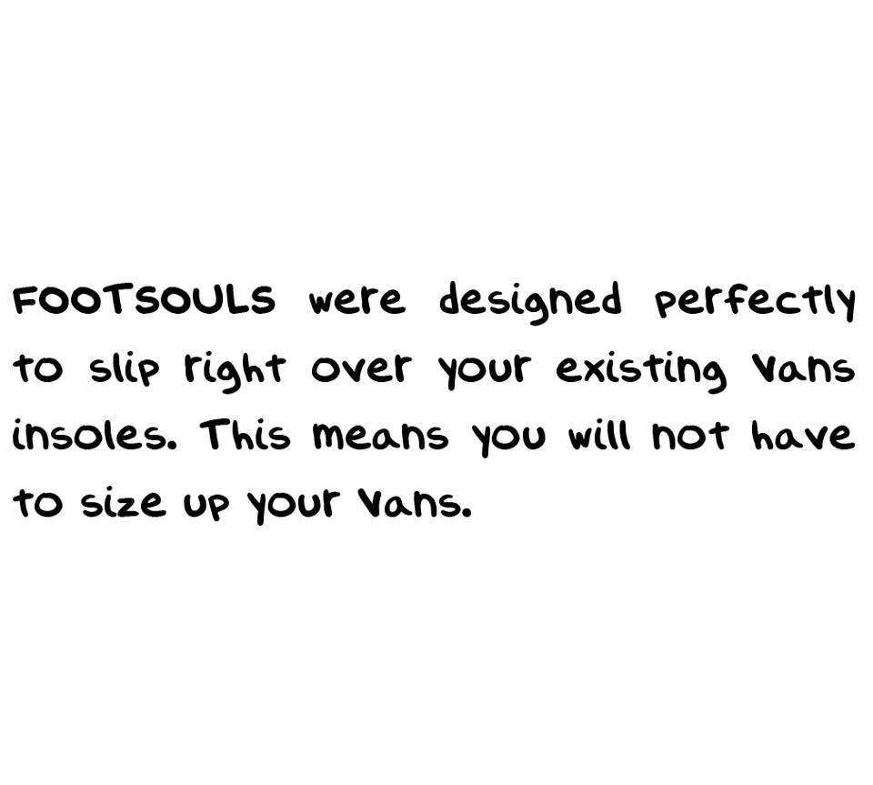 footsouls insoles for your vans