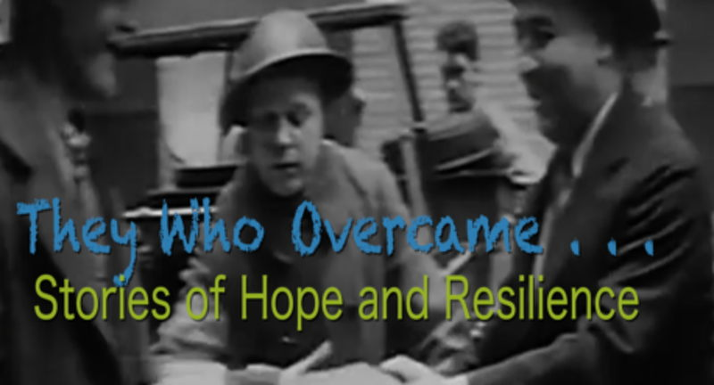 They Who Overcame: Stories of Hope & Resilience