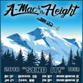 A-Mac & The Height in Jackson Hole