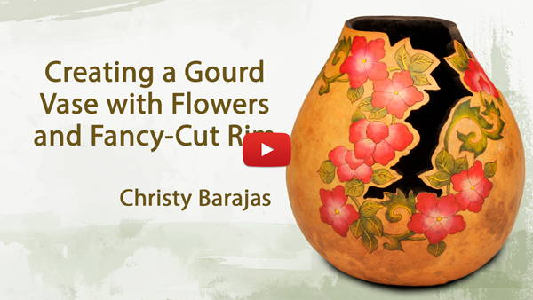 Watch Video #4- Creating a Gourd Vase with Flowers and Fancy-Cut Rim