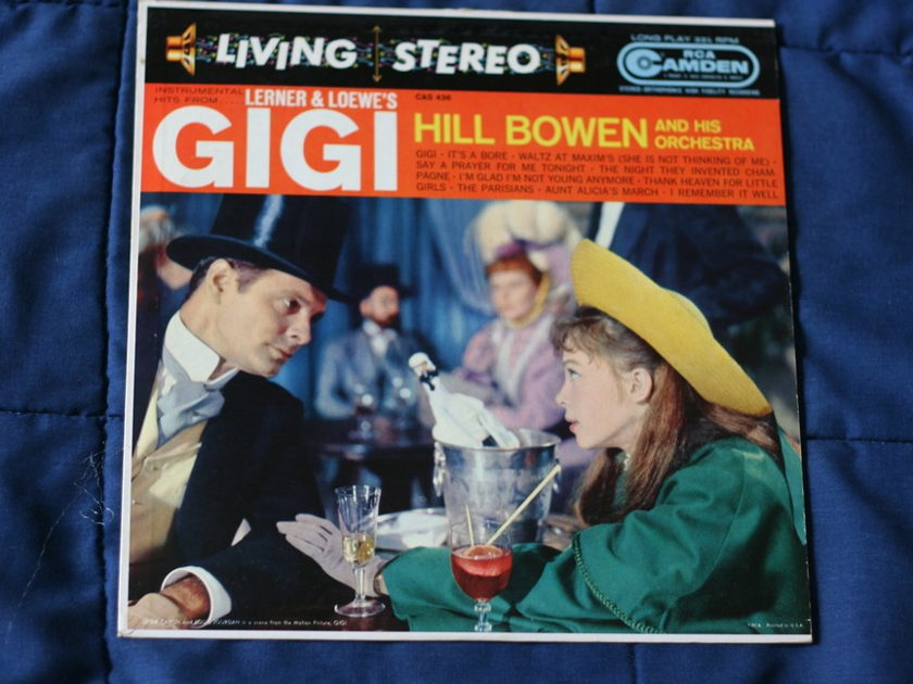 Hill Bowen - Lerner & Loewe's Gigi RCA Camen CAS 436