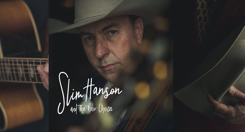 Honky Tonk Tuesday: Slim Hanson & The Poor Choices