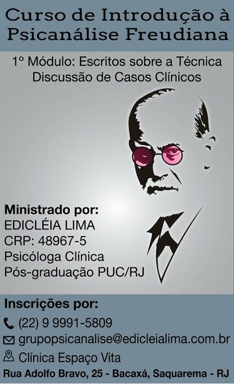 Curso de Introdução à Psicanálise Freudiana - 1º Módulo: Escritos sobre a Técnica, Discussão de Casos Clínicos