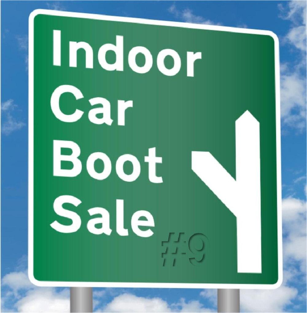 INDOOR CAR-BOOT SALE!