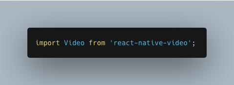 import Video from react-native-video