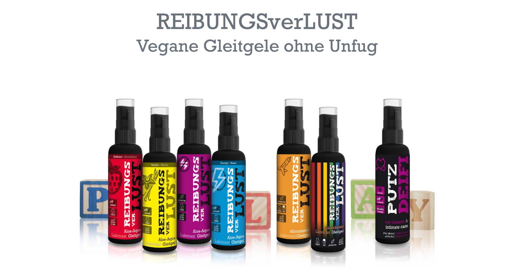 REIBUNGSverLUST - Vegane Gleitgele ohne Unfug