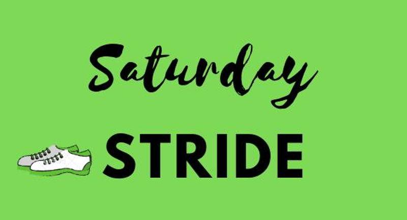 Saturday Stride Open Run