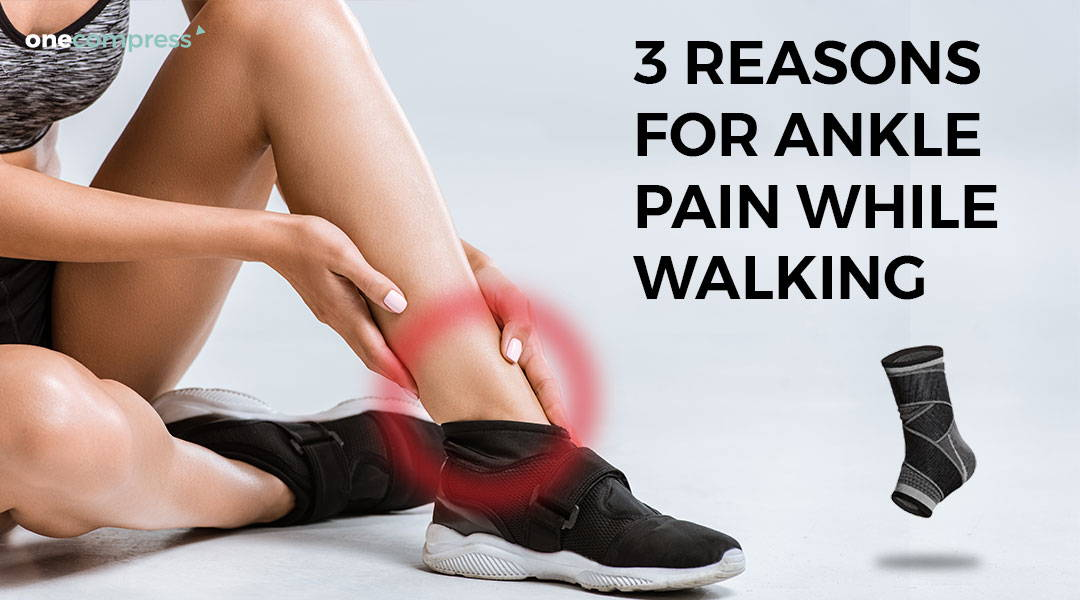 Ankle pain with walking, ankle pain while walking, solutions for ankle pain