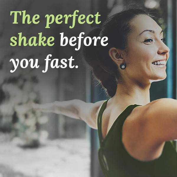 the perfect shake before you fast
