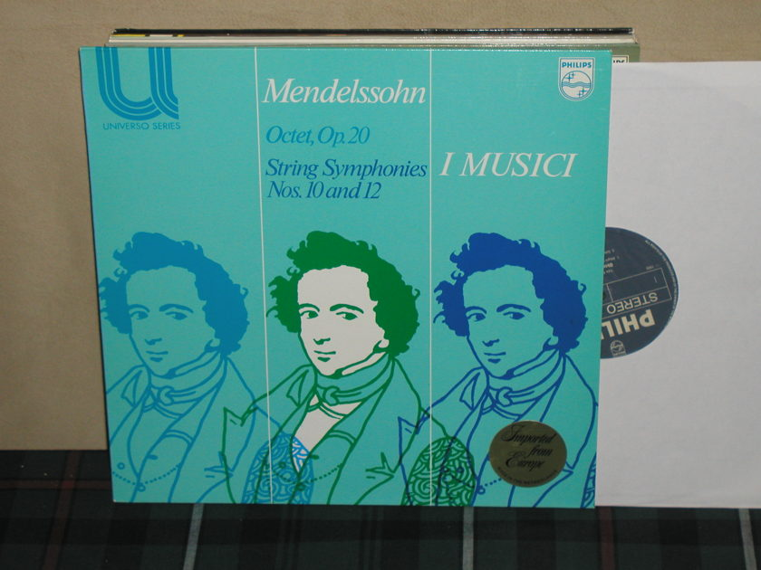 I Musici            Mendelssohn - String Symphonies Philips Import Pressing 6580