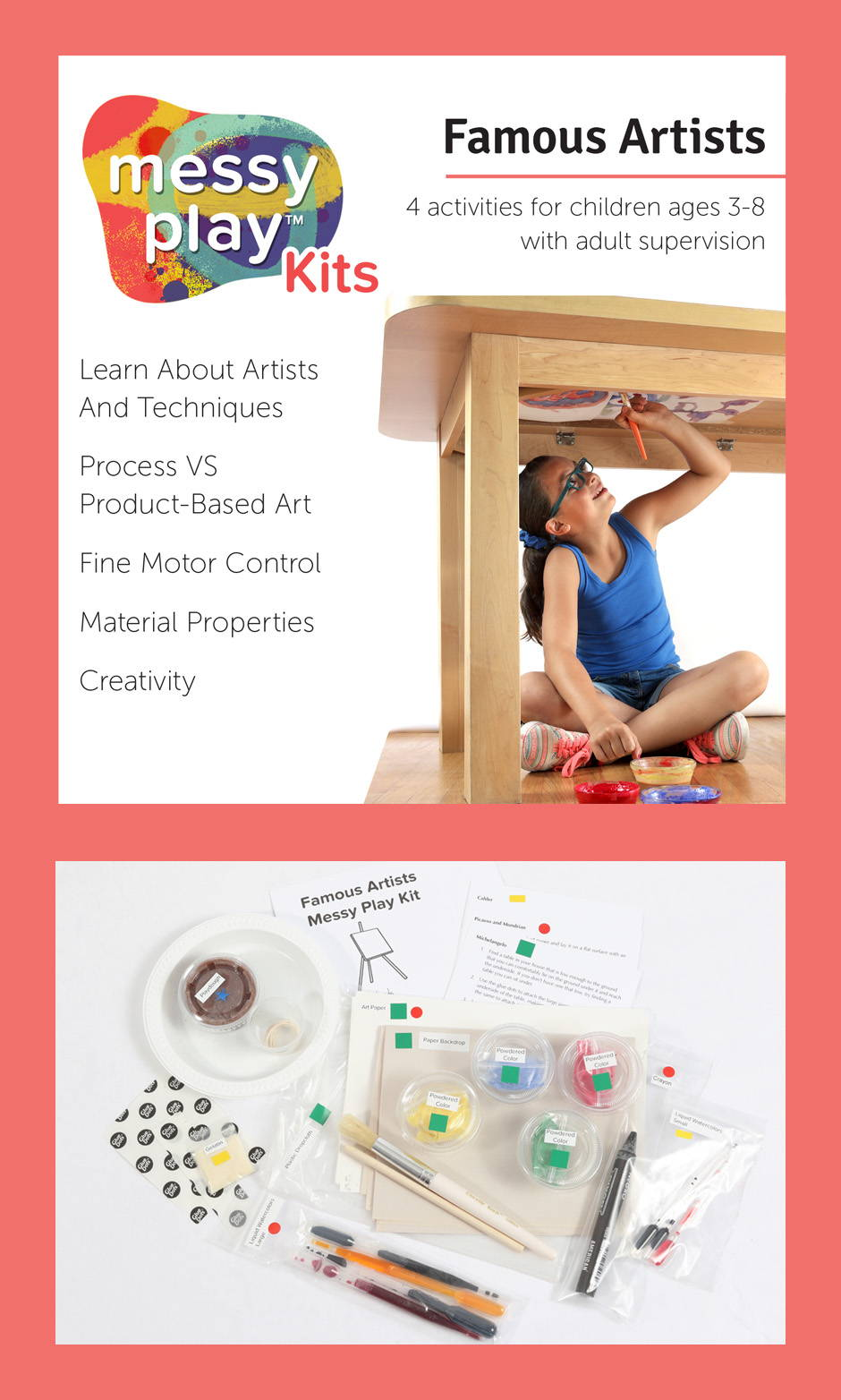 Famous Artists Messy Play Kit contains 4 activities that teach about artists and techniques, process vs product-based art, fine motor control, material properties, and creativity
