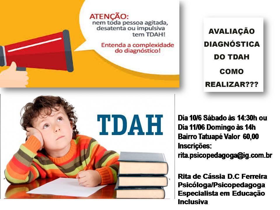 Workshop Transtorno do Déficit de Atenção e Hiperatividade