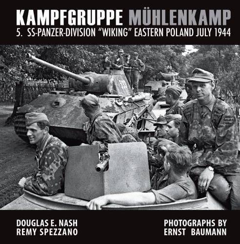 """RZM Publishing KAMPFGRUPPE MÜHLENKAMP 5. SS-Panzer Division """"Wiking"""",Eastern Poland, July 1944"""