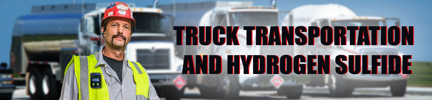 transportation hydrogen sulfide h2s safety poisoning truck trucks automobile poisoning