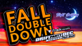Fall Double Down 2018