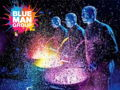 4 Tickets to Blue Man Group