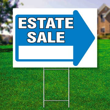 "18"" x 24"" yard sign with blue arrow saying ' Estate Sale'"
