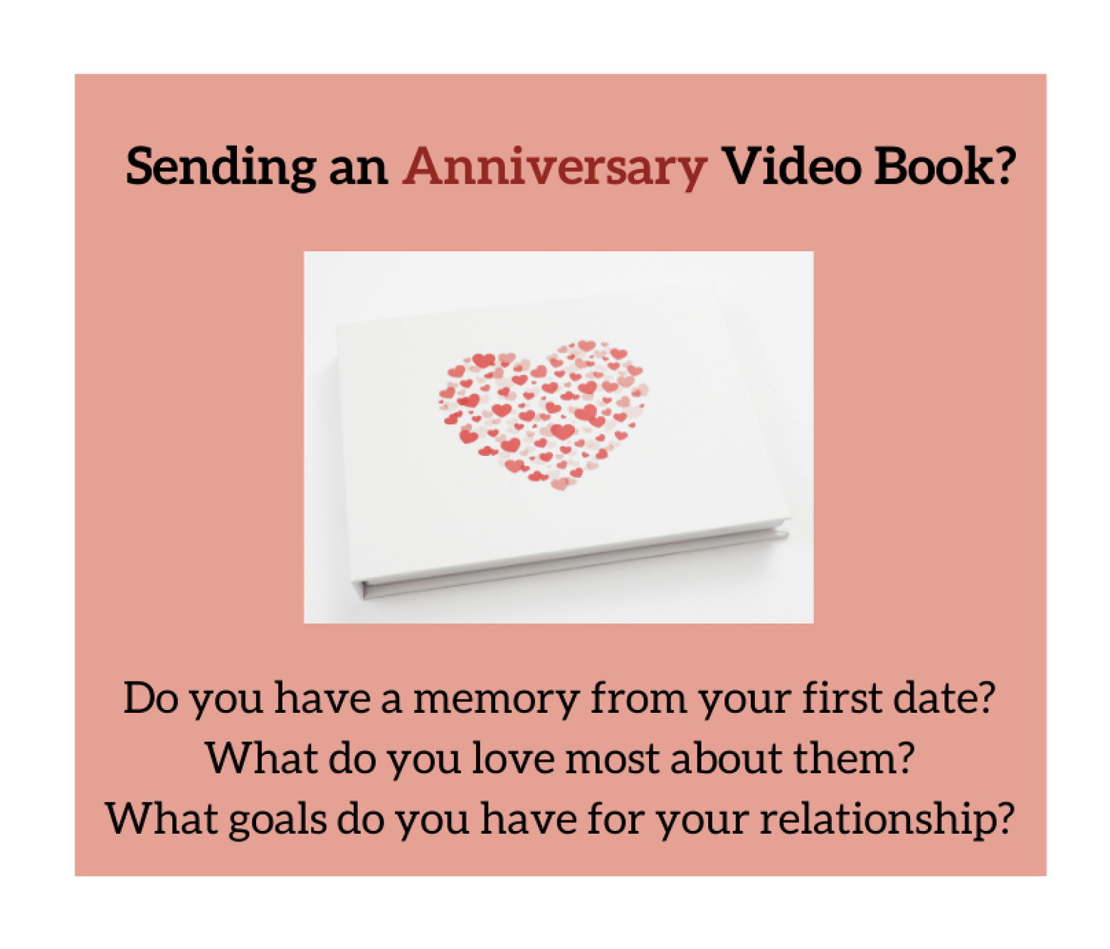 Video book with hearts on the cover