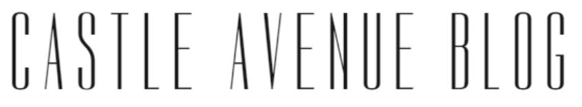 Castle Avenue Blog