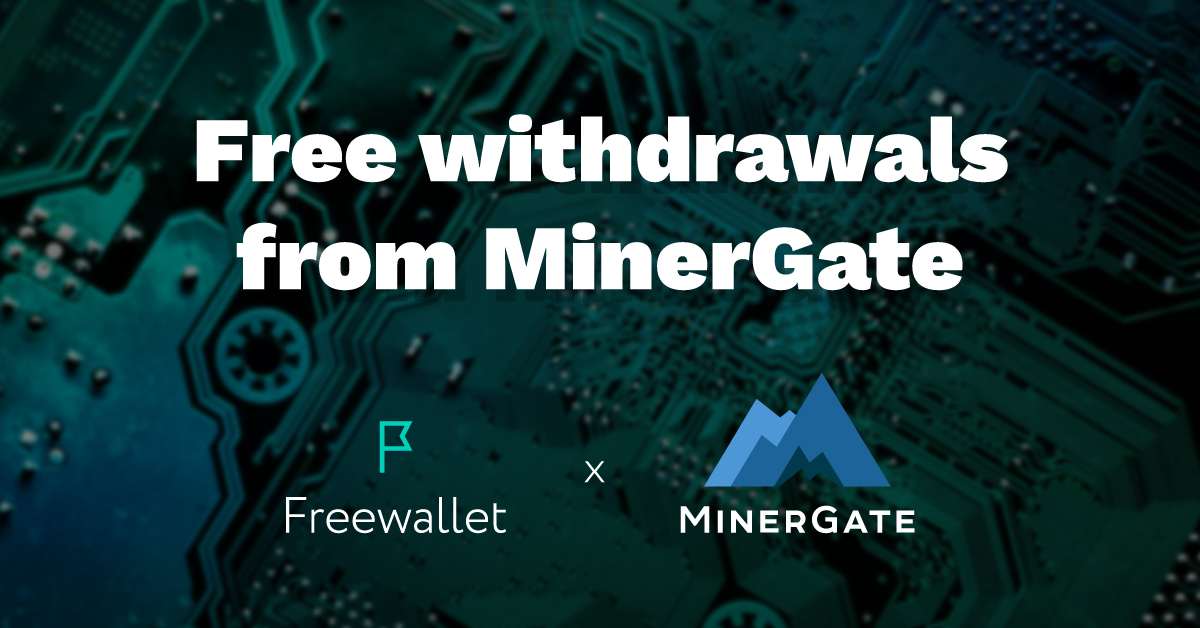 Freewallet cooperates with Minergate
