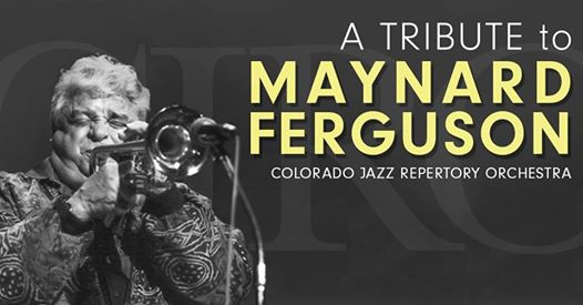 A Tribute to Maynard Ferguson
