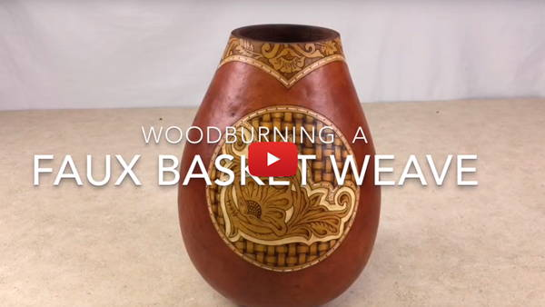 Watch Video #2 - Woodburning a Faux Basket Weave on Gourds