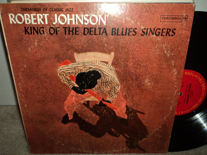 """Robert Johnson  - """"King of the Delta Blues Singers""""  1961 CL 1654"""
